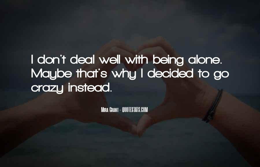 Sayings About Someone Being Crazy #112676