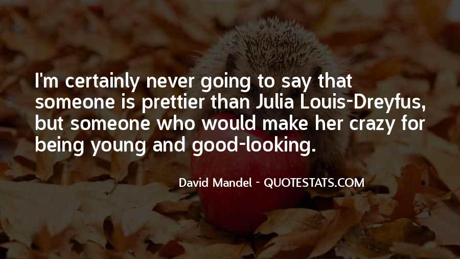 Sayings About Someone Being Crazy #1482148