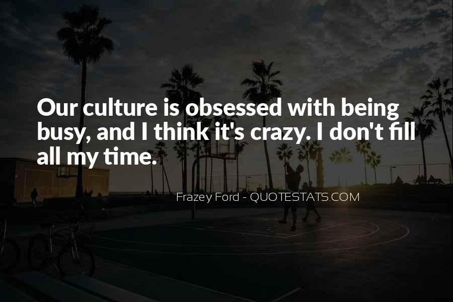 Sayings About Someone Being Crazy #15198