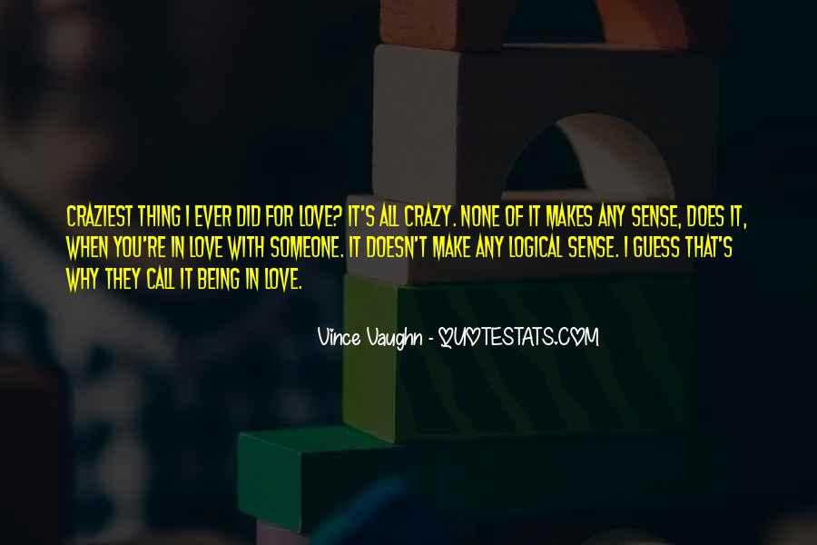 Sayings About Someone Being Crazy #197953