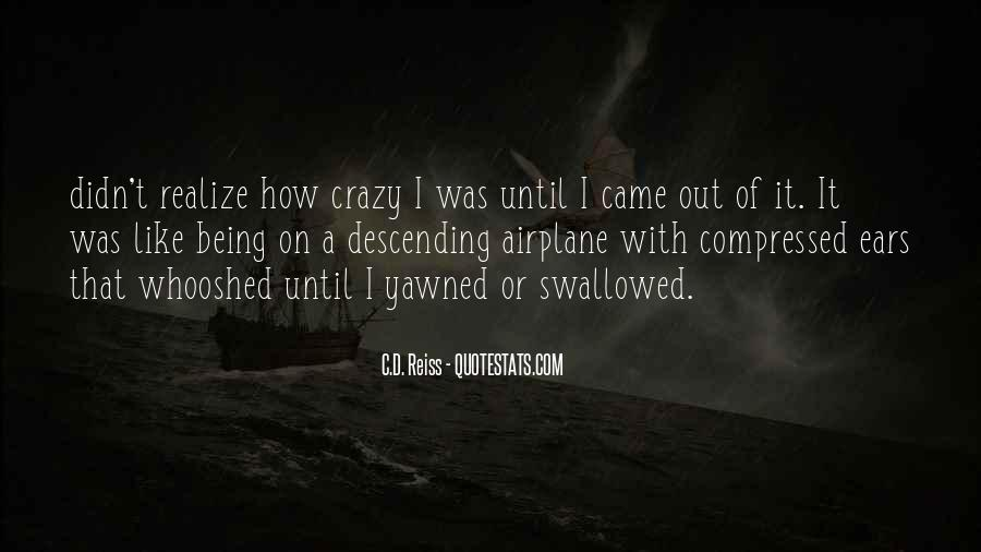 Sayings About Someone Being Crazy #207124