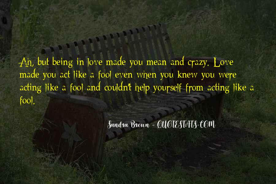 Sayings About Someone Being Crazy #213033