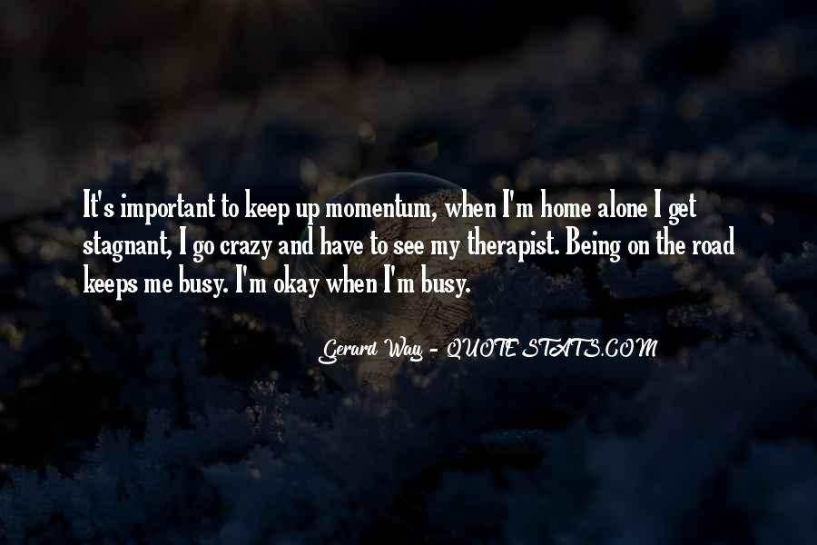 Sayings About Someone Being Crazy #228146
