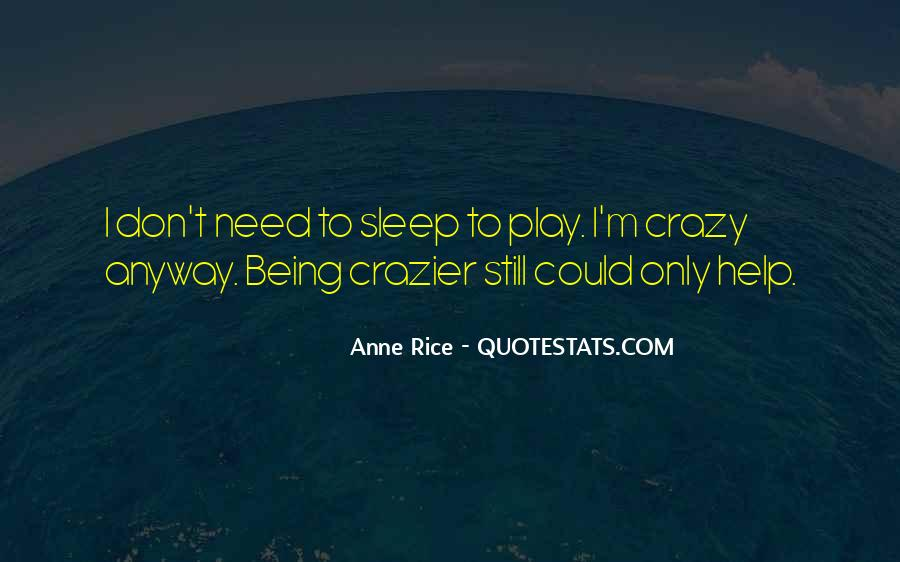 Sayings About Someone Being Crazy #55135