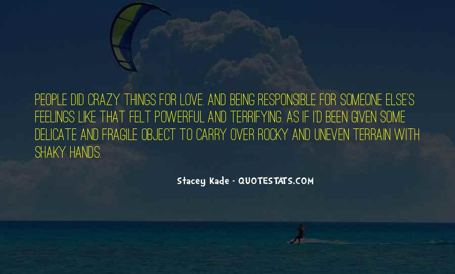 Sayings About Someone Being Crazy #774669