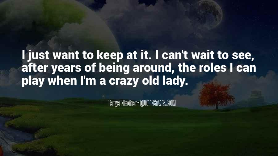 Sayings About Someone Being Crazy #80464