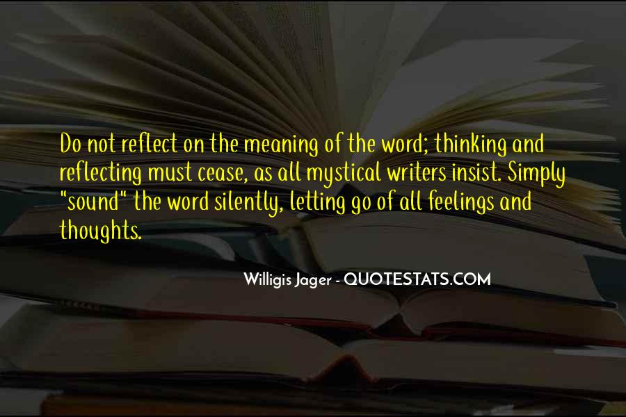 Sayings About Thoughts Thinking #9835