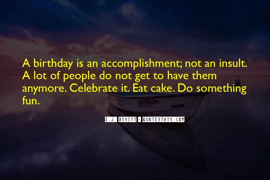 Sayings About A Birthday Cake #1106874