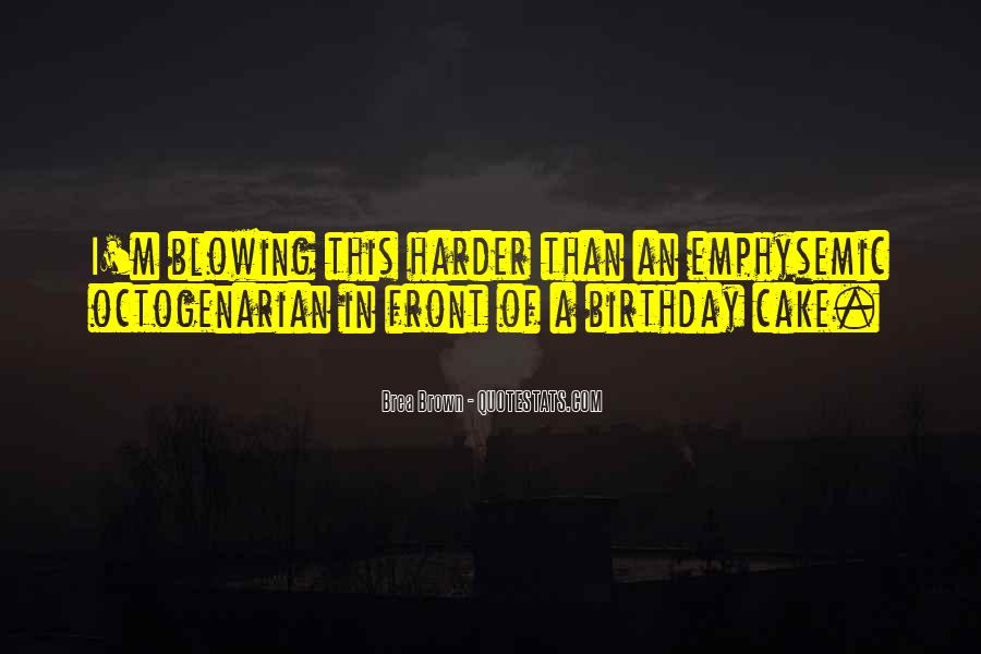 Sayings About A Birthday Cake #1144414