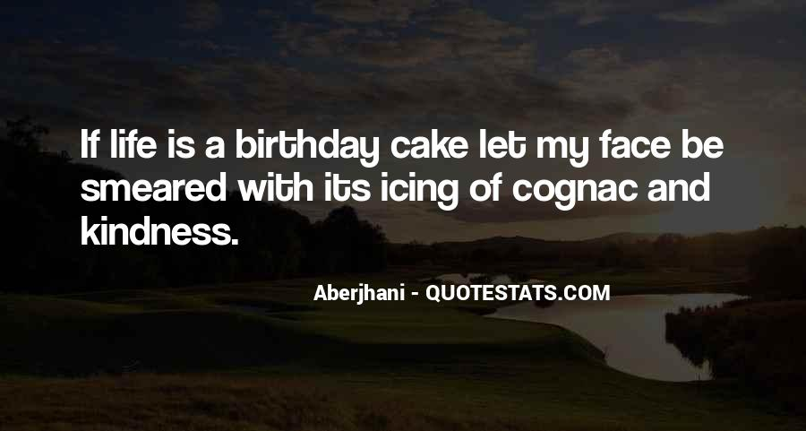 Sayings About A Birthday Cake #1215955