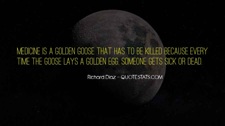 Sayings About A Goose #410145