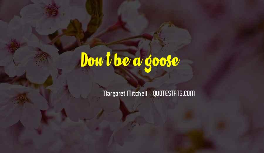 Sayings About A Goose #96055