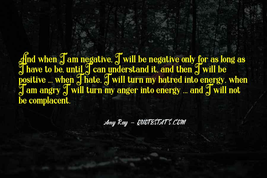 Sayings About Anger And Hate #370436