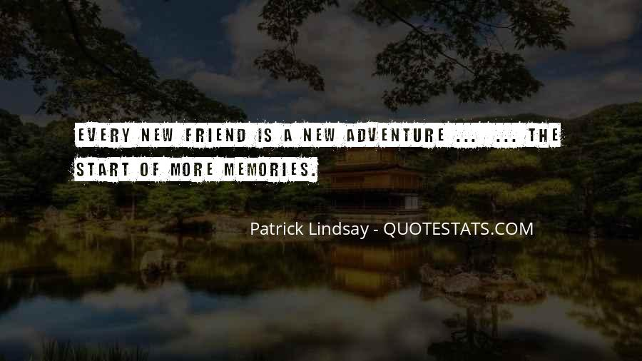 Sayings About Adventure With Friends #1627648