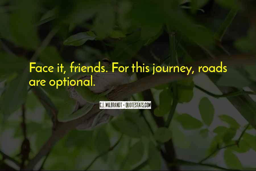 Sayings About Adventure With Friends #1672767