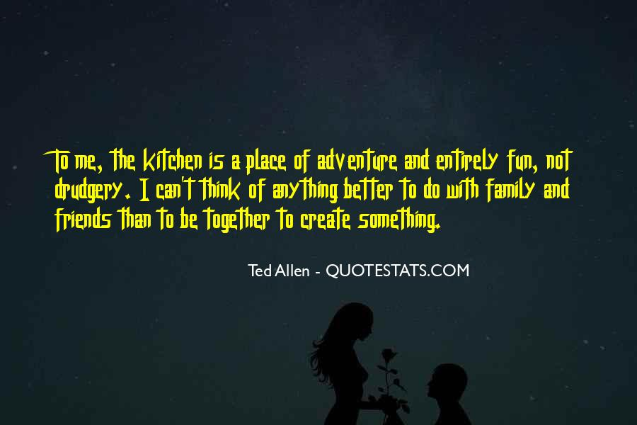 Sayings About Adventure With Friends #537713