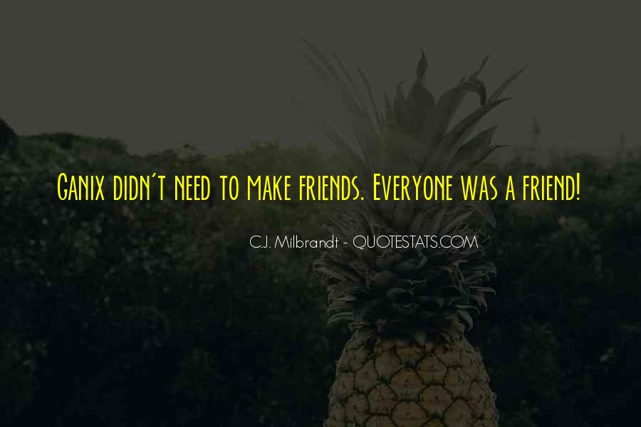 Sayings About Adventure With Friends #765153