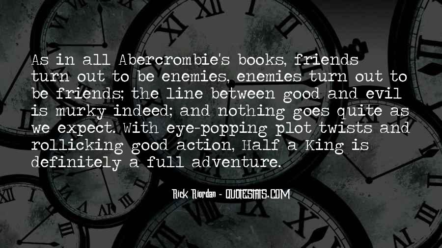 Sayings About Adventure With Friends #840470