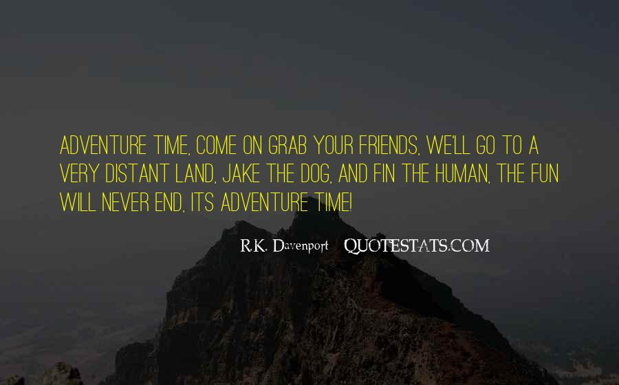 Sayings About Adventure With Friends #843295