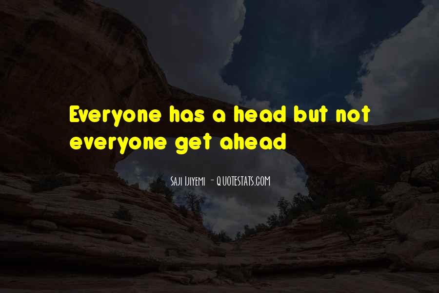 Sayings About Getting Ahead #1342671