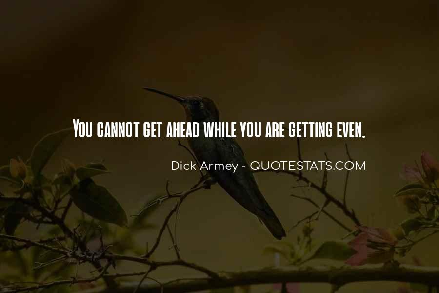 Sayings About Getting Ahead #1386488