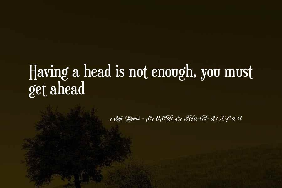 Sayings About Getting Ahead #1661446
