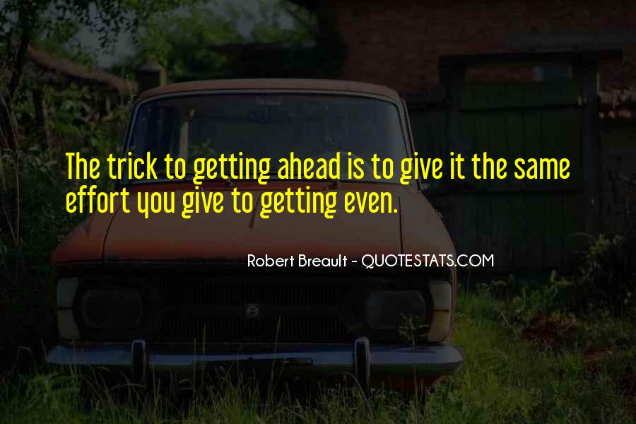 Sayings About Getting Ahead #326499