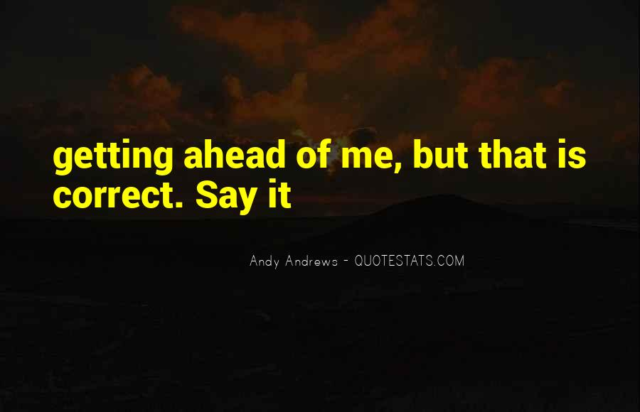 Sayings About Getting Ahead #937407