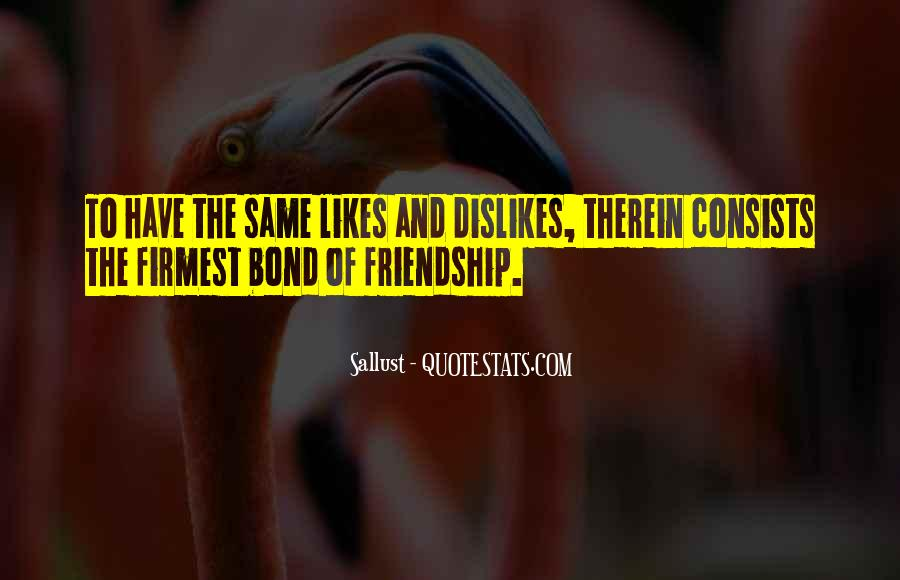 Sayings About Friendship Bonds #519312