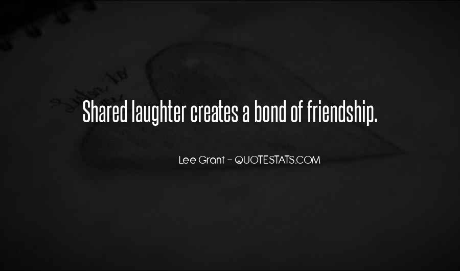 Sayings About Friendship Bonds #696569