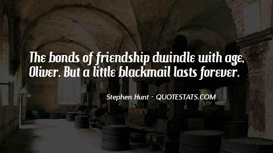 Sayings About Friendship Bonds #836075