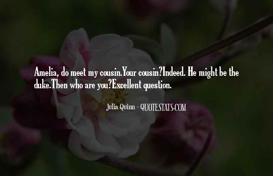 Sayings About Your Cousin #1096012