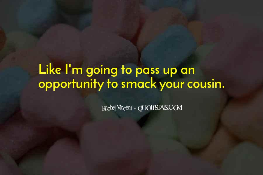 Sayings About Your Cousin #780675