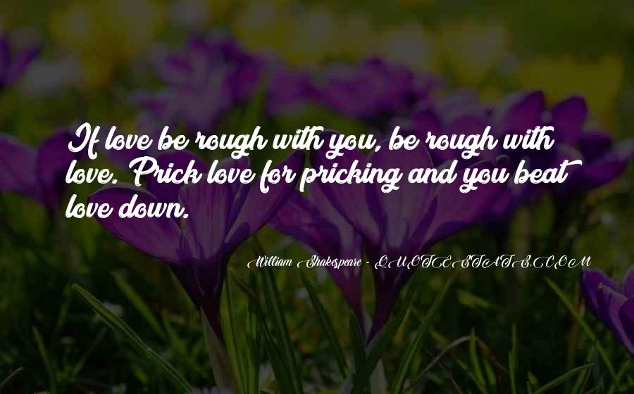 Sayings About Love Shakespeare #170358