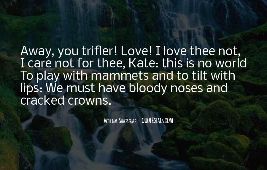 Sayings About Love Shakespeare #183054