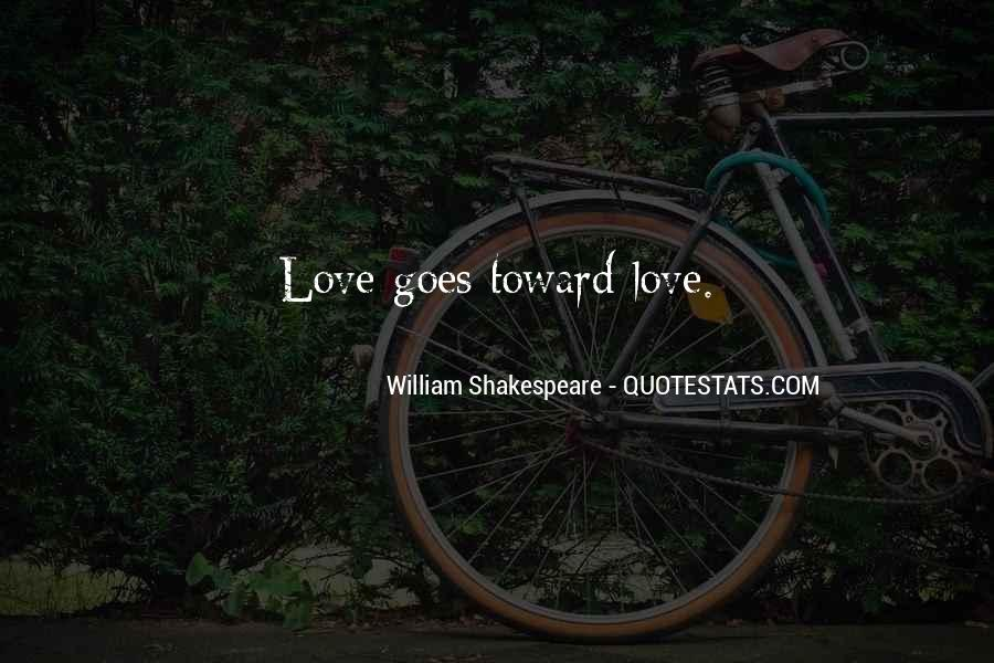 Sayings About Love Shakespeare #47358