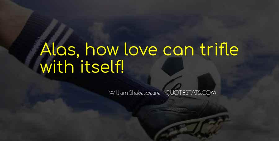 Sayings About Love Shakespeare #76401