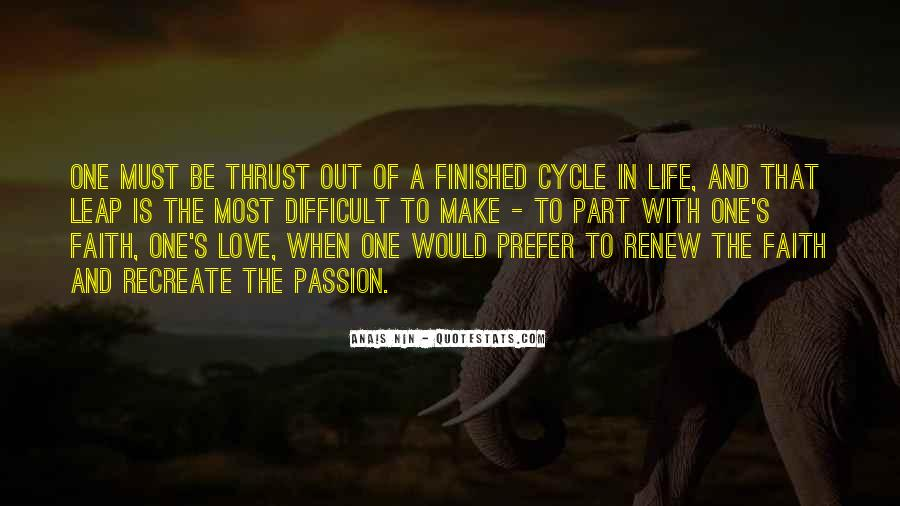 Sayings About The Cycle Of Life #1129900