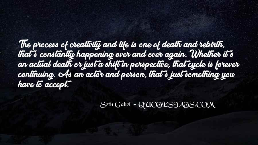 Sayings About The Cycle Of Life #1237137