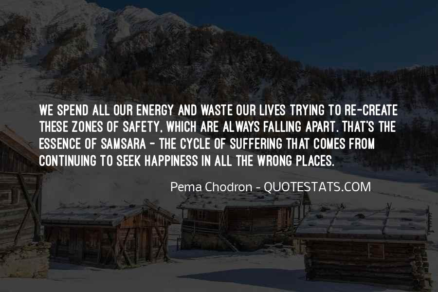 Sayings About The Cycle Of Life #1394243