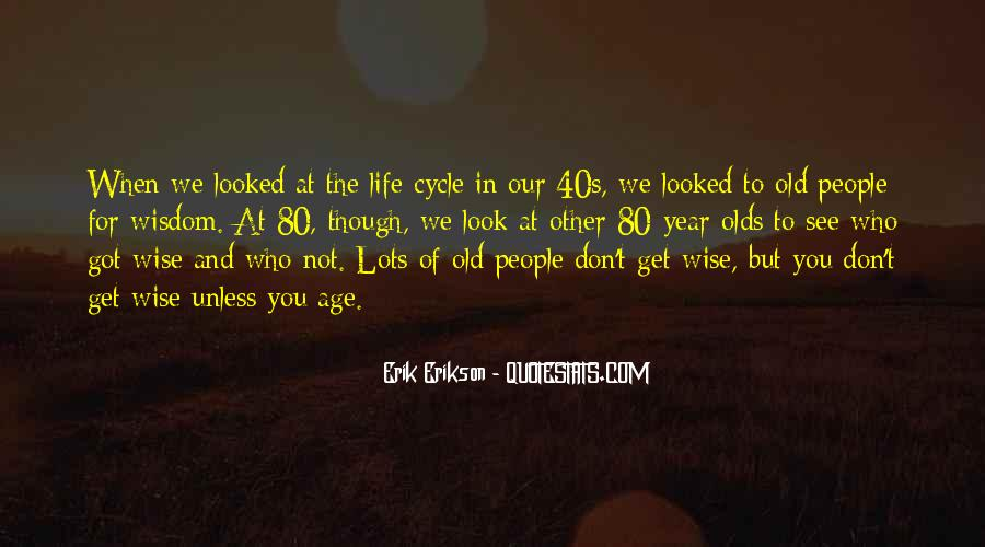 Sayings About The Cycle Of Life #1399714