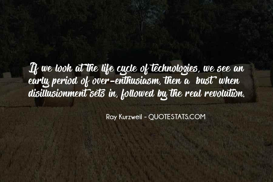 Sayings About The Cycle Of Life #1404857