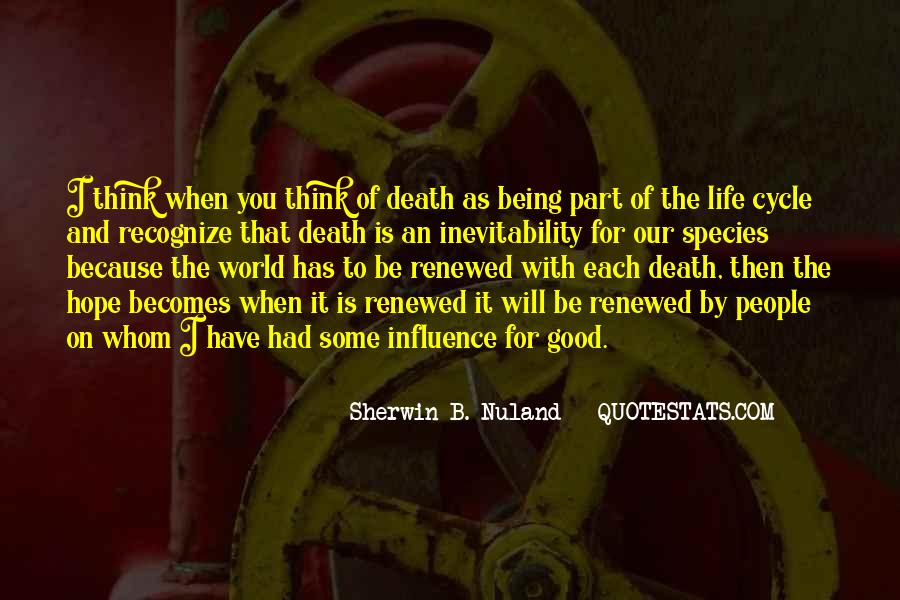 Sayings About The Cycle Of Life #1555552