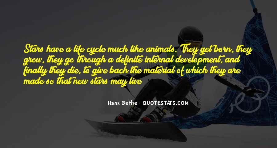 Sayings About The Cycle Of Life #1577994