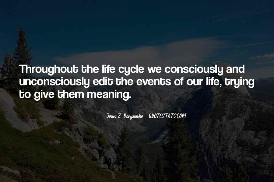 Sayings About The Cycle Of Life #1677825
