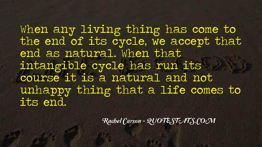 Sayings About The Cycle Of Life #1742766