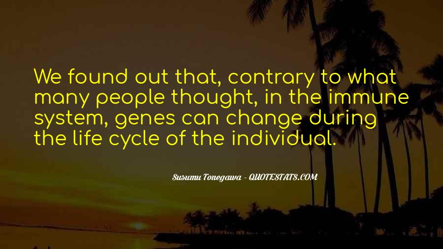 Sayings About The Cycle Of Life #188702