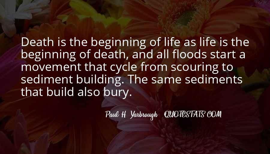 Sayings About The Cycle Of Life #474431