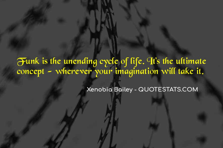 Sayings About The Cycle Of Life #594186