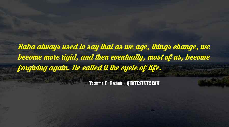 Sayings About The Cycle Of Life #654504